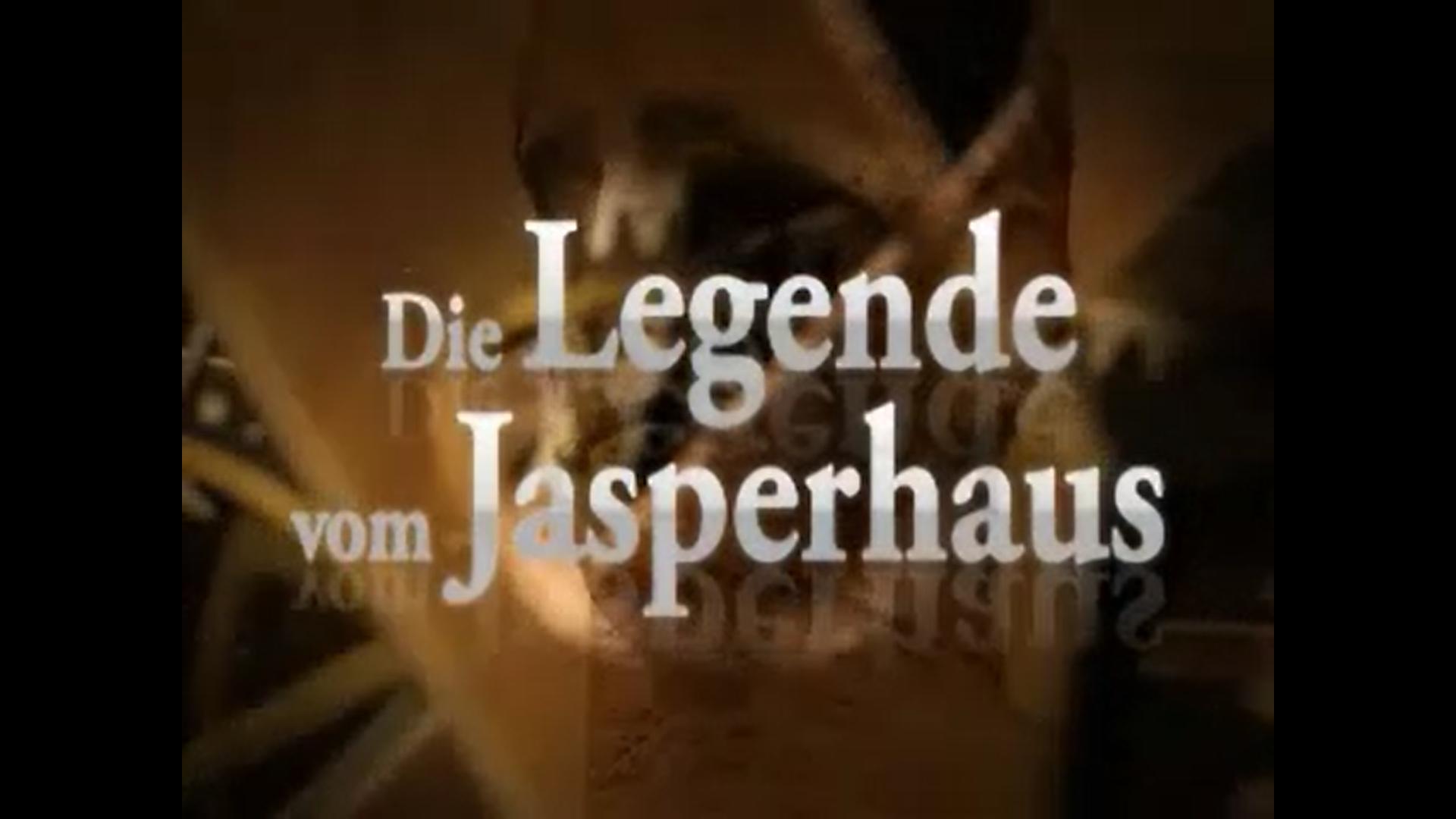 Die Legende vom Jasperhaus